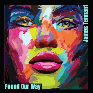 Found Our Way by James Tennant Download
