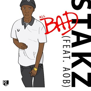 All Bad by Stakz ft John Aob Download