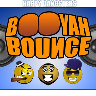 Booyah Bounce by Happy Gangsters Download