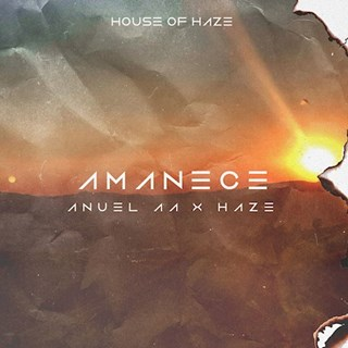 Amanece by Anuel Aa & Haze Download