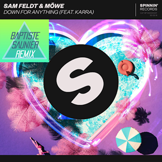 Down For Anything by Sam Feldt & Mowe ft Karra Download