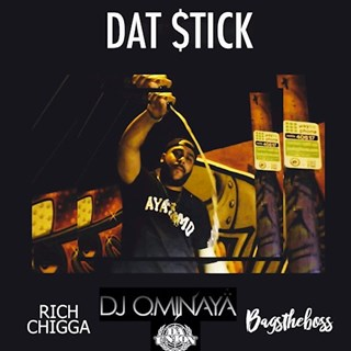 Dat Stick by Bags The Boss ft Rich Chigga Download