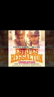 Esto Eh Reggeaton Doblepaso by DJ Kelvin ft Yako La Pauta Download