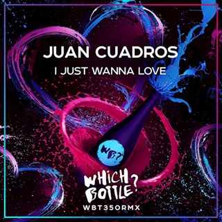 I Just Wanna Love by Juan Cuadros Download