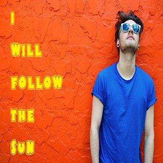 I Will Follow The Sun by Hi Star Download