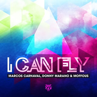 I Can Fly by Marcos Carnaval, Donny Marano & Moffous Download