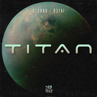 Titan by Deorro & D3fai Download
