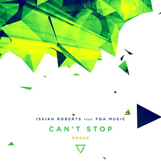 Cant Stop by Issiah Roberts ft Fda Music Download