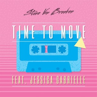 Time To Move by Stone Van Brooken ft Jessica Gabrielle Download