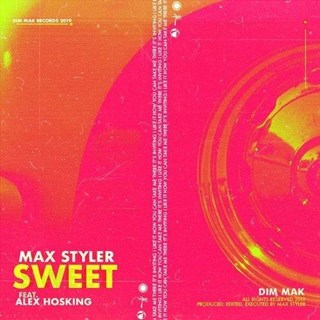 Sweet by Max Styler ft Alex Hosking Download