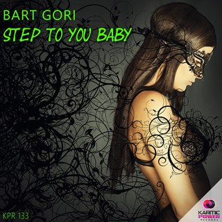 Step To You Baby by Bart Gori Download