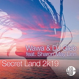 Secret Land by Wawa & DJ Gleb ft Sharon May Linn Download