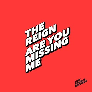 Are You Missing Me by The Reign Download
