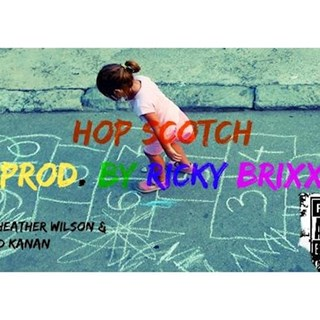 Hop Scotch by Ricky Brixx ft Heather Wilson & Kedd Kanan Download
