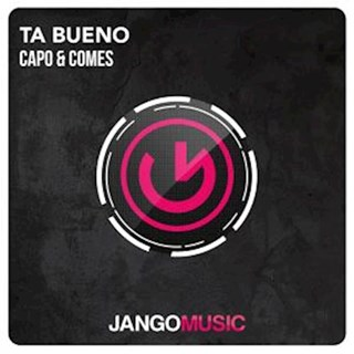 Ta Bueno by Capo & Comes Download