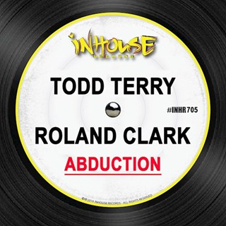 Abduction by Todd Terry & Roland Clark Download