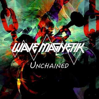 Unchained by Wave Magnetik Download