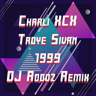 1999 by Charli Xcx ft Troye Sivan Download