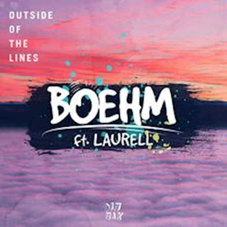 Outside Of The Lines by Boehm ft Laurell Download