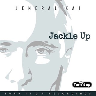 Jackle Up by Jeneral Kai Download