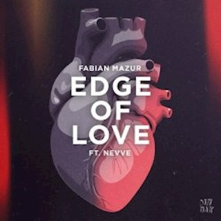 Edge Of Love by Fabian Mazur ft Nevve Download