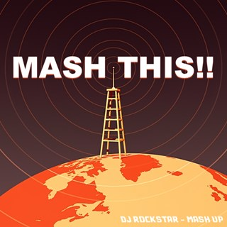 Mash This by DJ Rockstar Download