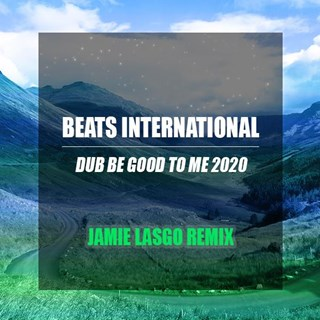 Just Be Good To Me by Beats International Download