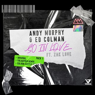 So In Love by Andy Murphy & Ed Colman ft Zak Love Download