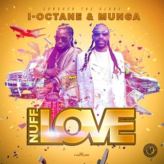 Nuff Love by I Octane & Munga Download