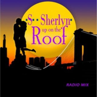 Up On The Roof by Sherlyn Download