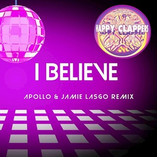 I Believe by Happy Clappers Download
