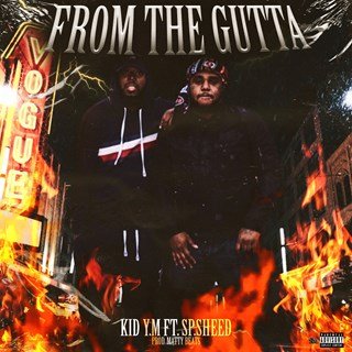 From The Gutta by Kid YM ft SP Sheep Download