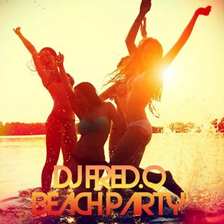 Beach Party by DJ Fred O Download