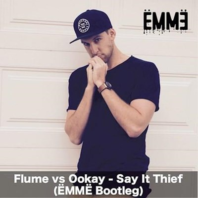 Flume vs Ookay - Say It Thief (Emme Bootleg)