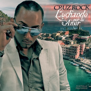 Luchando Por Tu Amor by Cruz Rock Iyatola Download