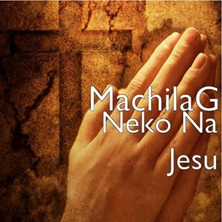 Nekona Jesu by Machilag Download
