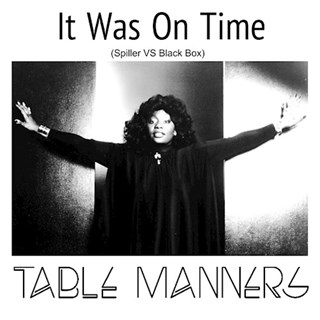 It Was On Time by Loleatta Holloway, Spiller, Black Box & Table Manners Download
