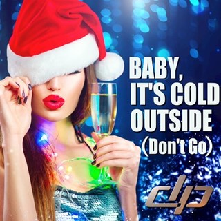 Baby Its Cold Outside by Disco Pirates vs Dean Martin Download