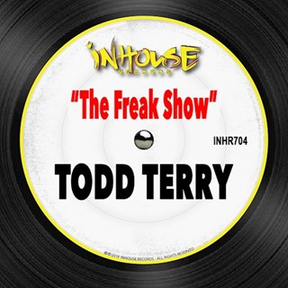 The Freak Show by Todd Terry Download