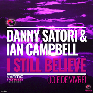 I Still Believe by Danny Satori & Ian Campbell Download