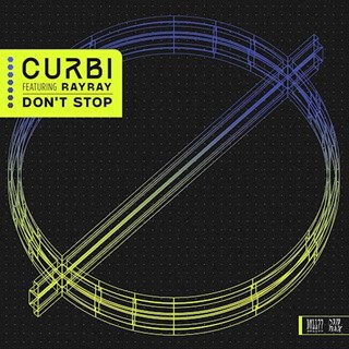 Dont Stop by Curbi ft Rayray Download