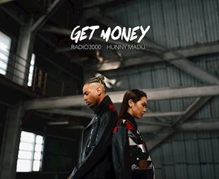 Get Money by Hunny Madu ft Radio3000 Download