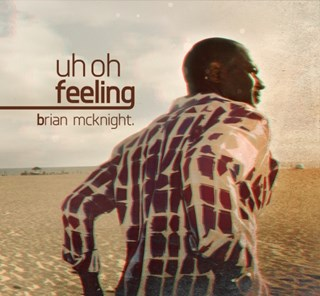 Uh Oh Feeling by Brian Mcknight Download