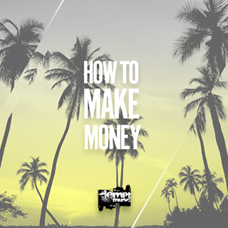 How To Make Money by Dempt Download