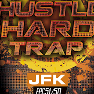 Hustla Hard Trap by Jfk Download