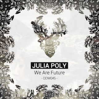 We Are Future by Julia Poly Download
