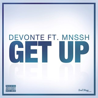 Get Up by Devonte ft Mnssh Download