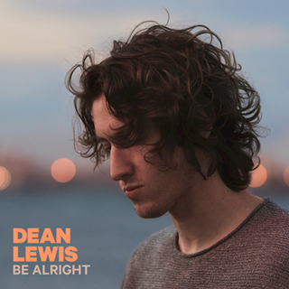 Be Alright by Dean Lewis Download
