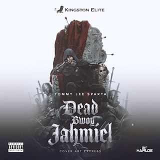 Dead Bwoy by Tommy Lee Sparta Download