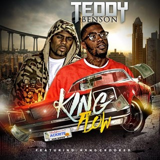 King Flow by Teddy Benson ft Crooked I Download